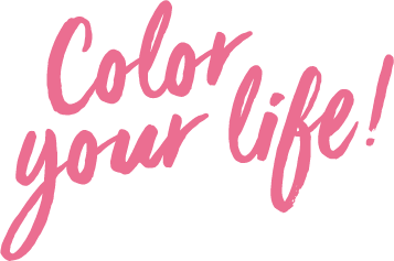 Color your live!